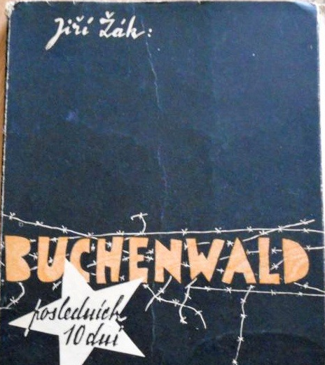 Kniha Jiřího Žáka o Buchenwaldu, která vyšla v roce 1945